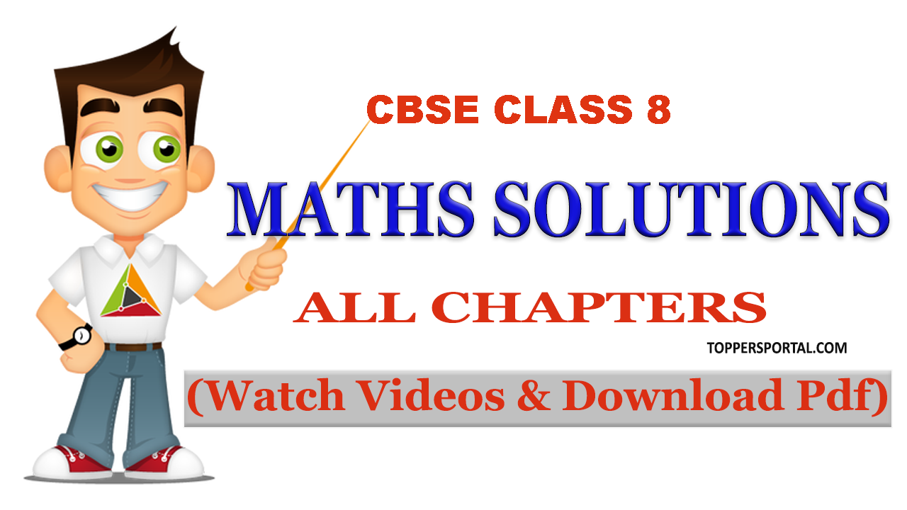 CBSE CLASS 8 Maths Solutions