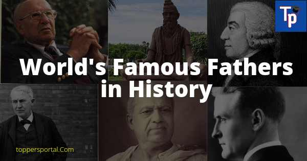World's Famous Fathers in History